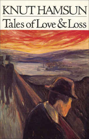 260716-hamsun-tales-of-love-and-loss-book-cover