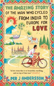 Cycled from India to Sweden for Love